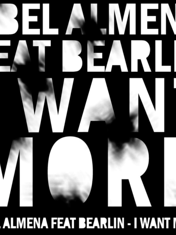 Abel Almena Feat Bearlin I Want More